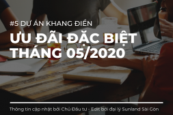 #5 dự án Khang Điền ưu đãi đặc biệt tháng 05/2020