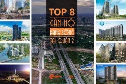 Top 8 căn hộ đáng sống ở quận 2